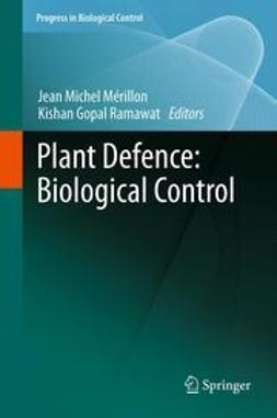 Mérillon, Jean Michel - Plant Defence: Biological Control, ebook