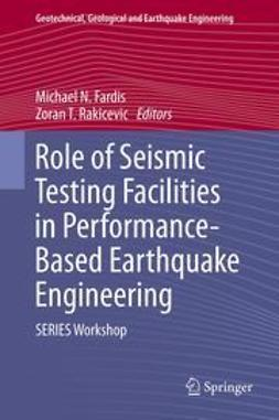 Fardis, Michael N. - Role of Seismic Testing Facilities in Performance-Based Earthquake Engineering, ebook