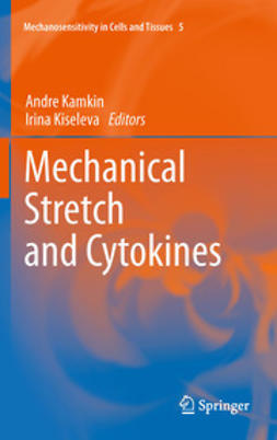 Kamkin, Andre - Mechanical Stretch and Cytokines, ebook