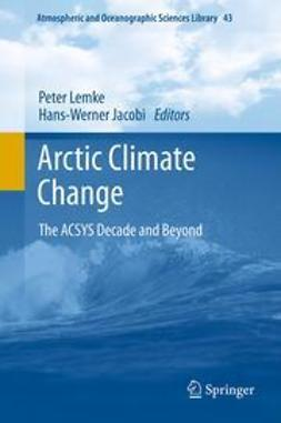 Lemke, Peter - Arctic Climate Change, ebook