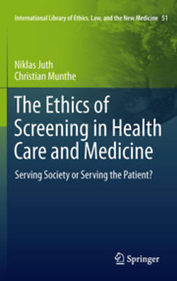 Juth, Niklas - The Ethics of Screening in Health Care and Medicine, ebook