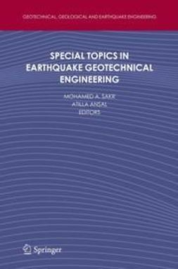 Sakr, Mohamed A. - Special Topics in Earthquake Geotechnical Engineering, ebook