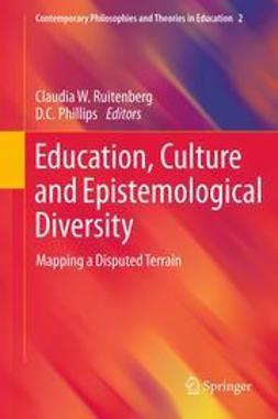 Ruitenberg, Claudia W. - Education, Culture and Epistemological Diversity, ebook
