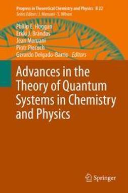 Advances in the Theory of Quantum Systems in Chemistry and Physics