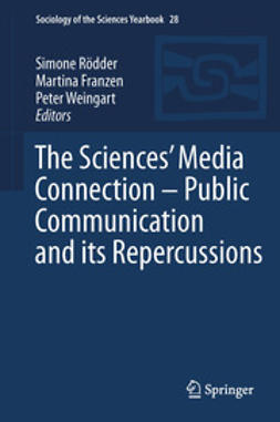 Rödder, Simone - The Sciences' Media Connection –Public Communication and its Repercussions, ebook