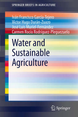 García-Tejero, Iván Francisco - Water and Sustainable Agriculture, e-bok