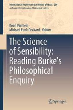 Vermeir, Koen - The Science of Sensibility: Reading Burke's Philosophical Enquiry, e-kirja