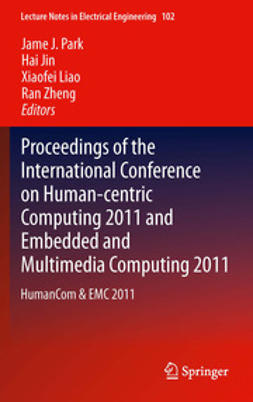 Park, Jame J. - Proceedings of the International Conference on Human-centric Computing 2011 and Embedded and Multimedia Computing 2011, e-bok