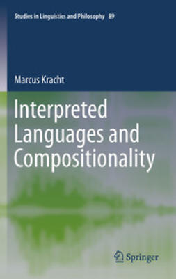 Kracht, Marcus - Interpreted Languages and Compositionality, ebook