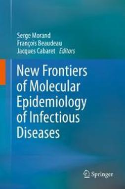 Morand, Serge - New Frontiers of Molecular Epidemiology of Infectious Diseases, e-kirja