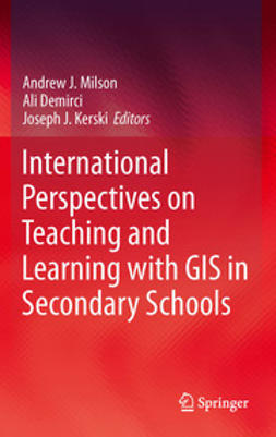 Milson, Andrew J. - International Perspectives on Teaching and Learning with GIS in Secondary Schools, ebook