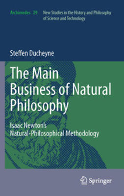 "Ducheyne, Steffen - ""The main Business of natural Philosophy"", ebook"
