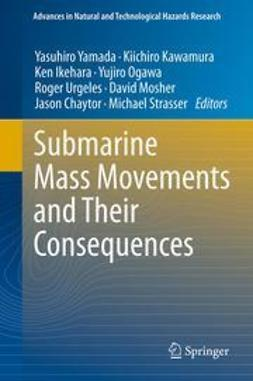 Yamada, Yasuhiro - Submarine Mass Movements and Their Consequences, ebook