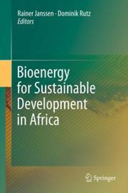 Janssen, Rainer - Bioenergy for Sustainable Development in Africa, ebook