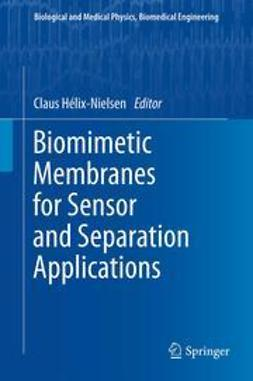 Hélix-Nielsen, Claus - Biomimetic Membranes for Sensor and Separation Applications, ebook