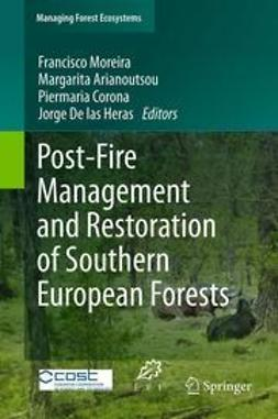 Moreira, Francisco - Post-Fire Management and Restoration of Southern European Forests, ebook