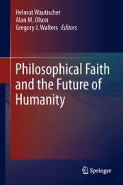 Wautischer, Helmut - Philosophical Faith and the Future of Humanity, e-bok