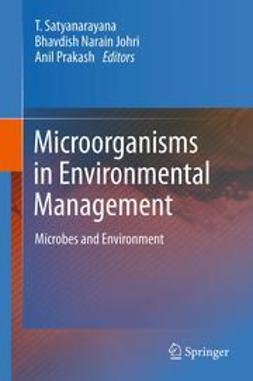 Satyanarayana, T. - Microorganisms in Environmental Management, e-bok