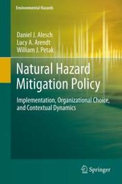 Alesch, Daniel J. - Natural Hazard Mitigation Policy, ebook
