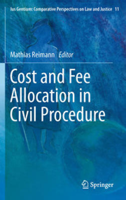 Reimann, Mathias - Cost and Fee Allocation in Civil Procedure, ebook