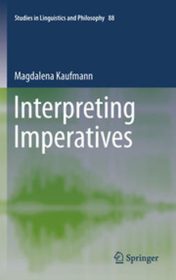Kaufmann, Magdalena - Interpreting Imperatives, ebook