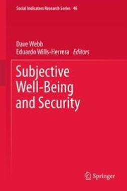 Webb, Dave - Subjective Well-Being and Security, ebook