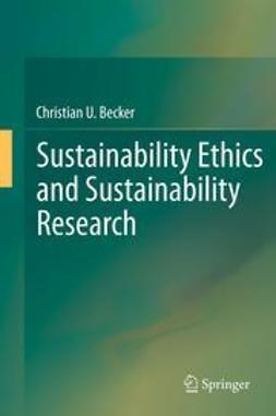 Becker, Christian U. - Sustainability Ethics and Sustainability Research, ebook