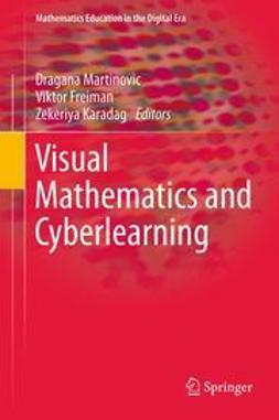 Martinovic, Dragana - Visual Mathematics and Cyberlearning, e-kirja