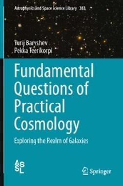Baryshev, Yurij - Fundamental Questions of Practical Cosmology, ebook