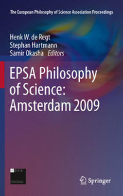 Regt, Henk W. de - EPSA Philosophy of Science: Amsterdam 2009, ebook