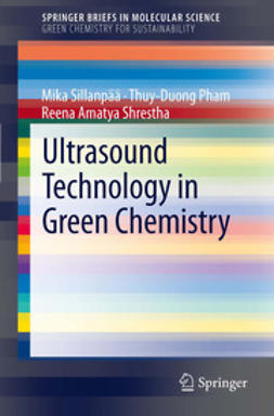 Sillanpää, Mika - Ultrasound Technology in Green Chemistry, ebook
