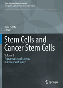 Hayat, M.A. - Stem Cells and Cancer Stem Cells,Volume 3, e-bok