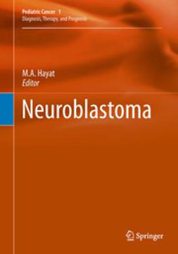 Hayat, M.A. - Neuroblastoma, e-bok