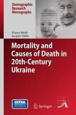 Meslé, France - Mortality and Causes of Death in 20th-Century Ukraine, e-kirja