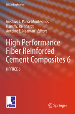 Parra-Montesinos, Gustavo J. - High Performance Fiber Reinforced Cement Composites 6, e-bok