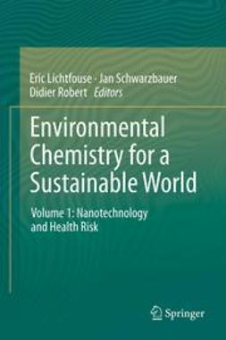 Lichtfouse, Eric - Environmental Chemistry for a Sustainable World, ebook