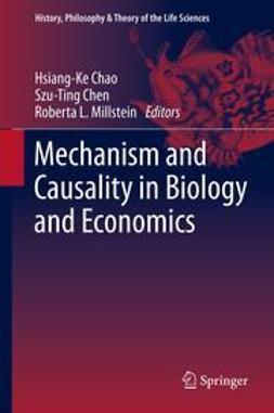 Chao, Hsiang-Ke - Mechanism and Causality in Biology and Economics, ebook