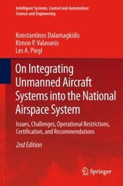 Dalamagkidis, Konstantinos - On Integrating Unmanned Aircraft Systems into the National Airspace System, e-bok