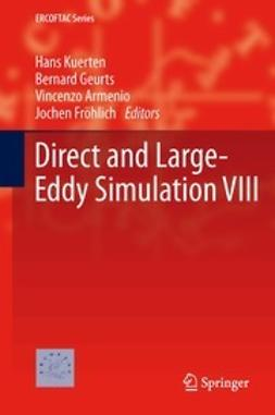 Kuerten, Hans - Direct and Large-Eddy Simulation VIII, ebook