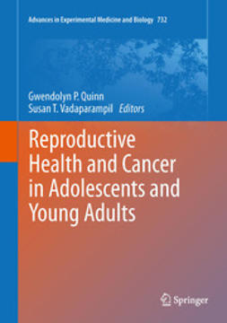 Quinn, Gwendolyn P. - Reproductive Health and Cancer in Adolescents and Young Adults, ebook