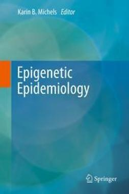 Michels, Karin B. - Epigenetic Epidemiology, ebook