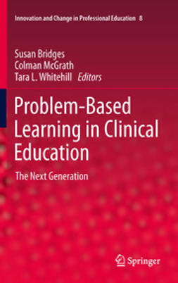 Bridges, Susan - Problem-Based Learning in Clinical Education, e-kirja