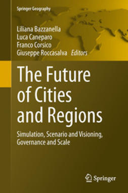 Bazzanella, Liliana - The Future of Cities and Regions, ebook