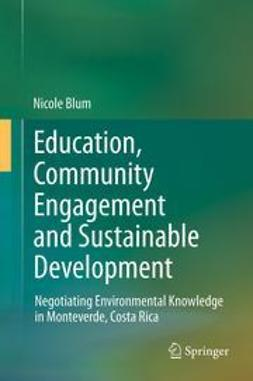 Blum, Nicole - Education, Community Engagement and Sustainable Development, ebook