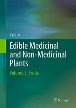 Lim, T. K. - Edible Medicinal And Non Medicinal Plants, ebook
