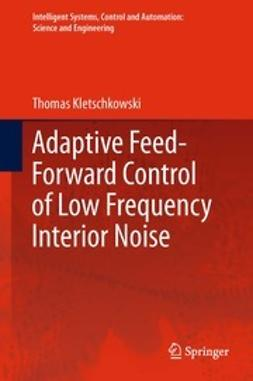Kletschkowski, Thomas - Adaptive Feed-Forward Control of Low Frequency Interior Noise, ebook