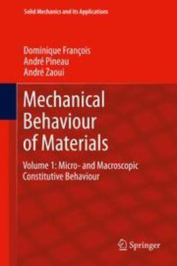 François, Dominique - Mechanical Behaviour of Materials, ebook
