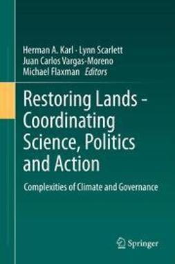 Karl, Herman A. - Restoring Lands - Coordinating Science, Politics and Action, ebook