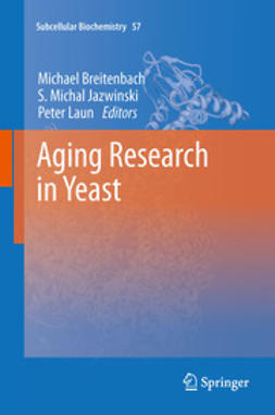 Breitenbach, Michael - Aging Research in Yeast, ebook