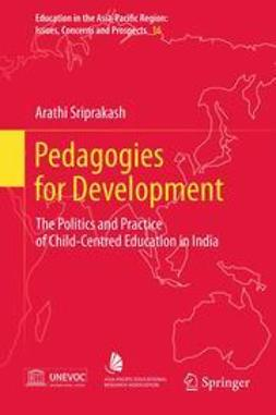 Sriprakash, Arathi - Pedagogies for Development, ebook